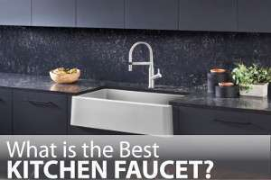 What is Best Kitchen Faucet